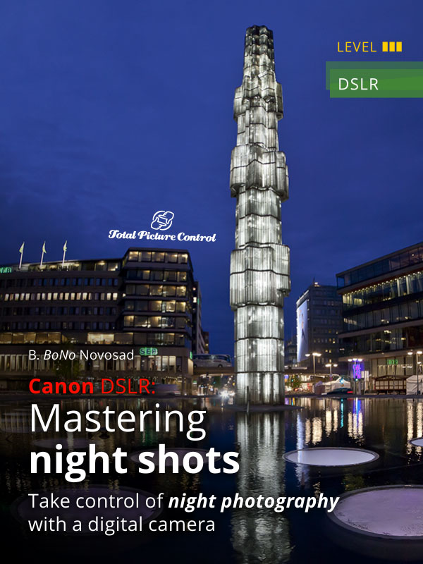 Canon DSLR: Mastering night shots Take control of night photography with a digital camera