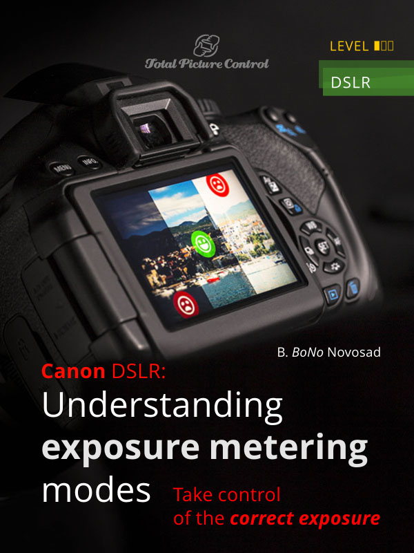 Canon DSLR: Understanding exposure metering modes Take control of the correct exposure