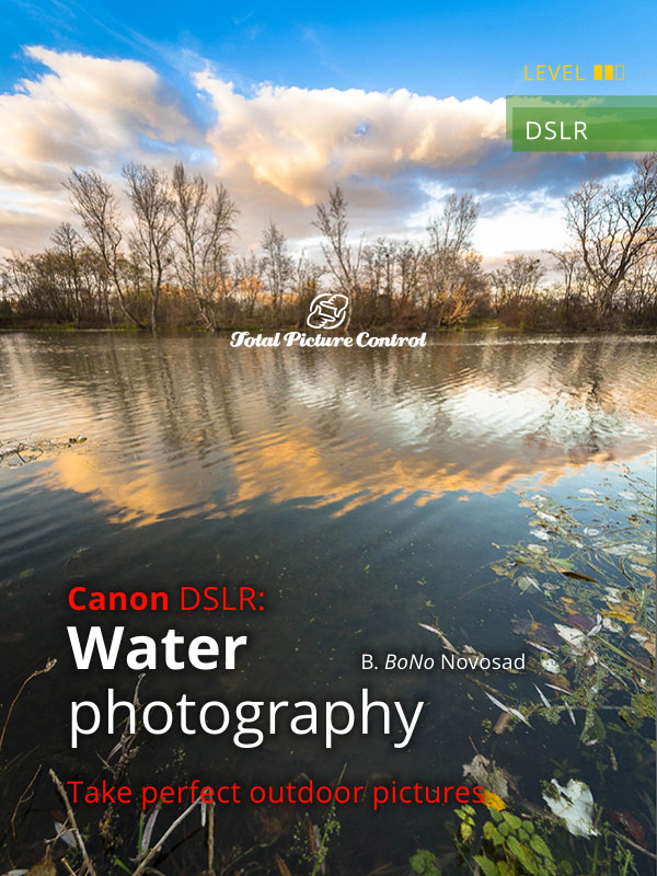 Water photography with Canon DSLR Take perfect outdoor pictures
