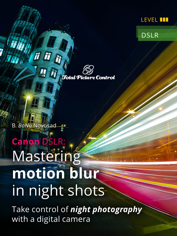 Canon DSLR: Mastering motion blur in night shots Take control of night photography with a digital camera